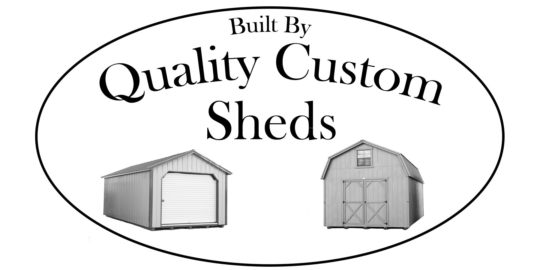 Quality Custom Sheds, Lewistown & Billings, Montana
